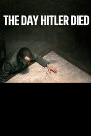 The Day Hitler Died movie full