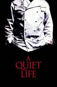 A Quiet Life Full online