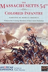 The Massachusetts 54th Colored Infantry Full online