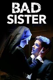 Watch Full Movie Bad Sister (2016)