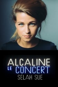 Selah Sue - Alcaline, le Concert movie full