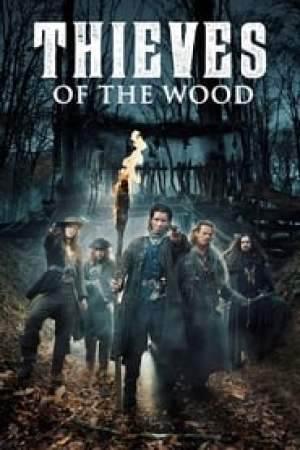 Thieves of the Wood 2020 Online Subtitrat