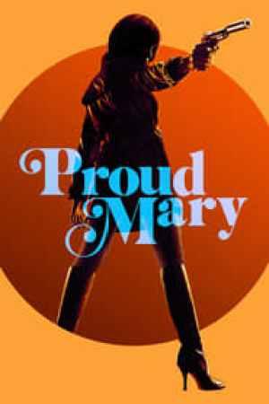 Proud Mary 2018 Online Subtitrat