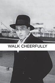 Walk Cheerfully Full online