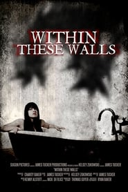 Within These Walls Full online
