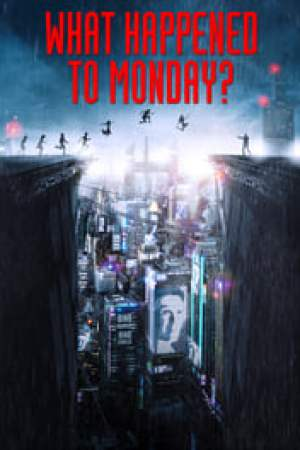 What Happened to Monday 2017 Online Subtitrat