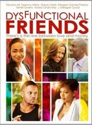 Dysfunctional Friends Full online