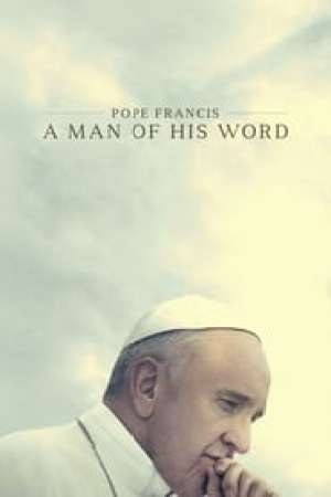 Pope Francis: A Man of His Word 2018 Online Subtitrat