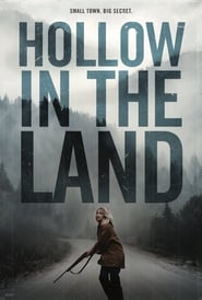 Hollow in the Land Full online