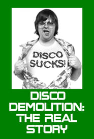 Disco Demolition: The Real Story Full online
