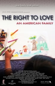 The Right to Love: An American Family Full online