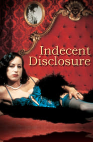 Indecent Disclosure Full online