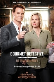 Gourmet Detective: Eat, Drink and Be Buried Full online