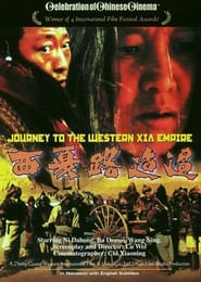 Journey to Western Xia Empire Full online