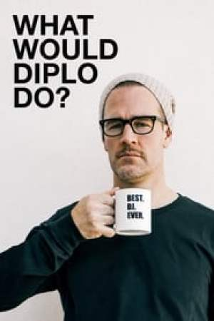 What Would Diplo Do? 2017 Online Subtitrat