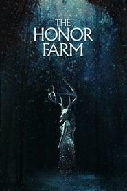 The Honor Farm Full online