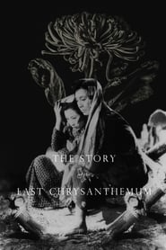 The Story of the Last Chrysanthemum Full online