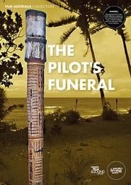 The Pilot's Funeral Full online