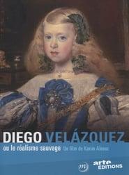 Diego Velázquez ou le Réalisme Sauvage Full online