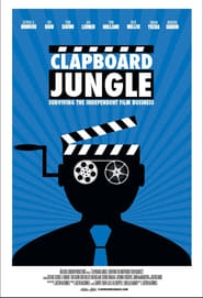 Clapboard Jungle: Surviving the Independent Film Business Full online