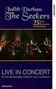 The Seekers 25 Year Reunion Full online