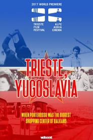 Trieste, Yugoslavia Full online