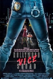Hollywood Vice Squad Full online