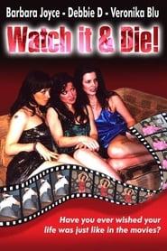 Watch It & Die! Full online