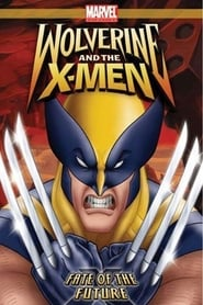Wolverine and the X-Men: Fate of the Future Full online