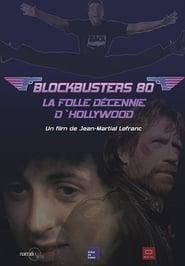 Blockbusters 80, la folle décennie d'Hollywood Full online