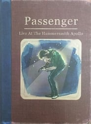 Passenger: Live at the Hammersmith Apollo movie full