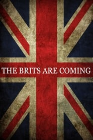 The Brits Are Coming Full online