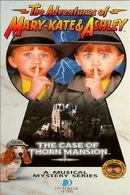 The Adventures of Mary-Kate & Ashley: The Case of Thorn Mansion Full online
