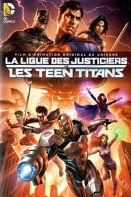 La Ligue des justiciers vs les Teen Titans Poster