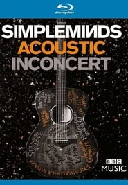 Simple Minds - Acoustic in Concert Full online