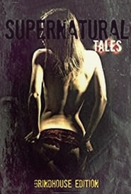 Supernatural Tales Full online