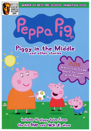 Peppa Pig: Piggy in the Middle and Other Stories Full online