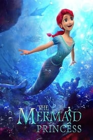 The Mermaid Princess Full online
