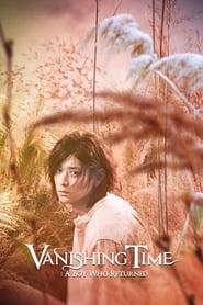 Vanishing Time: A Boy Who Returned Full online