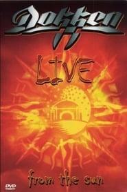 Dokken: Live from The Sun Full online