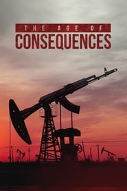 The Age of Consequences Full online