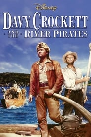 Davy Crockett and the River Pirates Full online