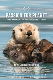 Passion for Planet Full online