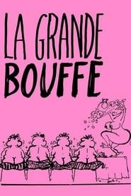 La Grande Bouffe Full online