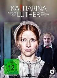 Katharina Luther Full online