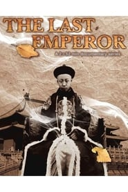 Puyi, the Last Emperor of China Full online