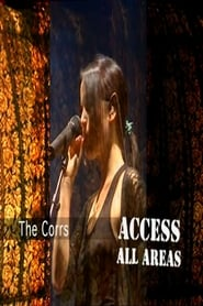 The Corrs: Access All Areas Full online