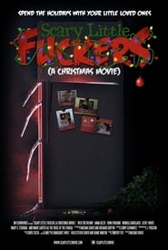 Scary Little Fuckers A Christmas Movie movie full
