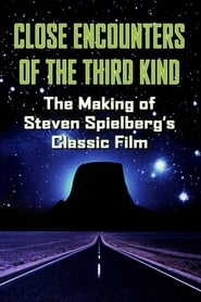 The Making of 'Close Encounters of the Third Kind' Full online