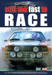 Still Too Fast to Race - Group B Rally Full online